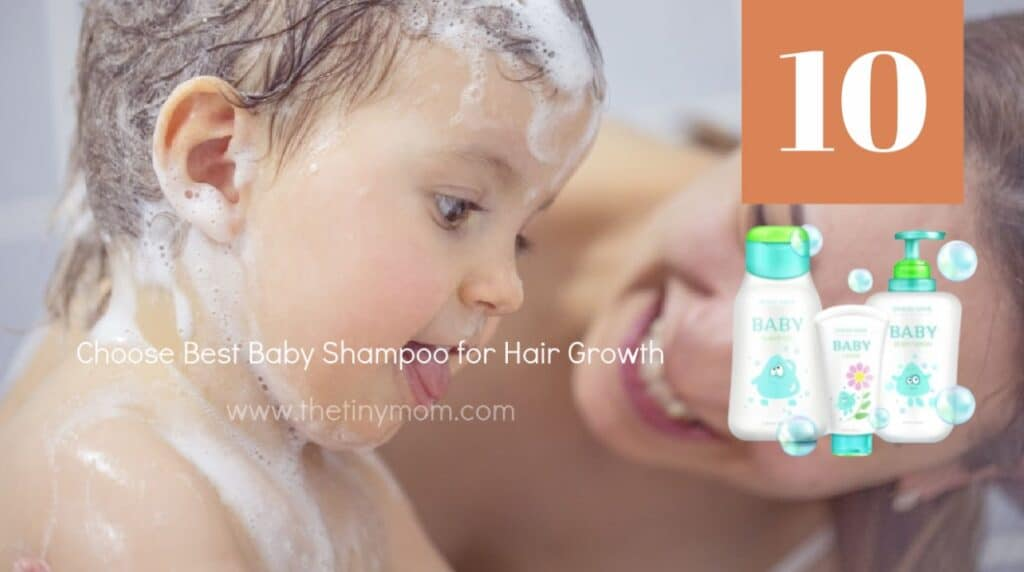 Choose best baby shampoo for hair growth