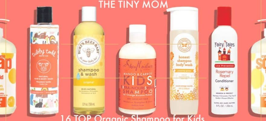 16 Best Organic Shampoo for Kids in 2019 (Review & Guide)