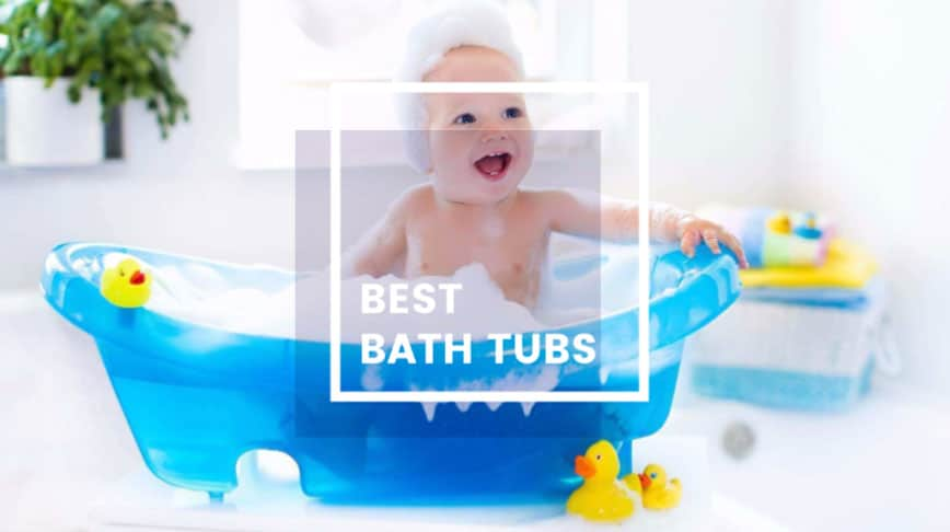 best newborn baby bath tub