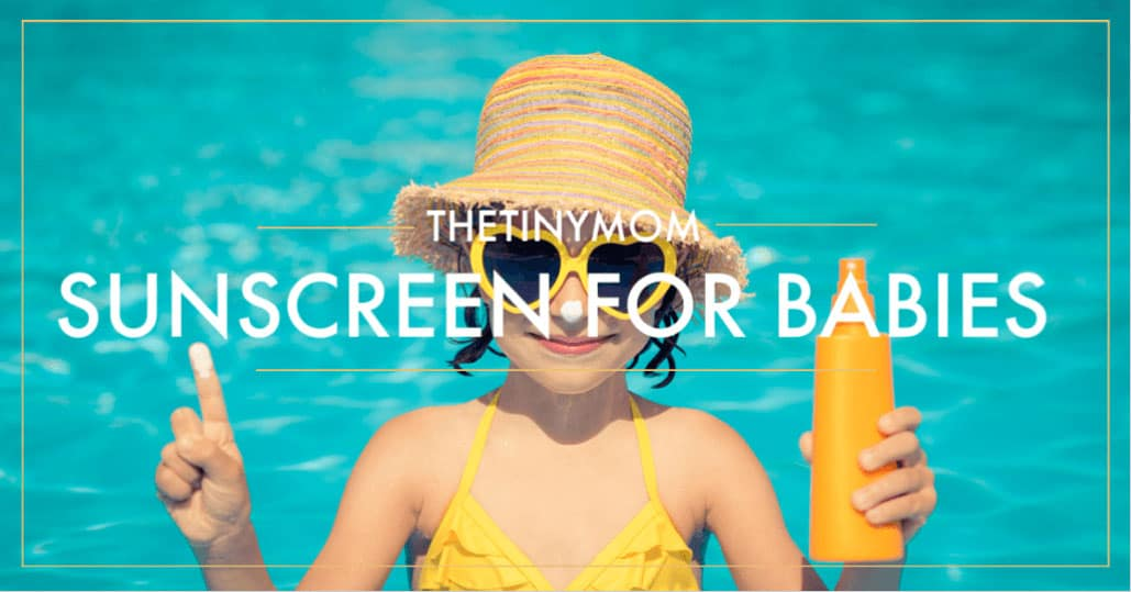 Best Sunscreen for Kids and Babies