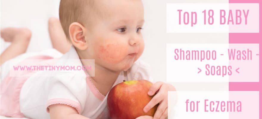 18 Best Baby Shampoo, Wash and Soaps for Eczema in 2019 Guide & Reviews