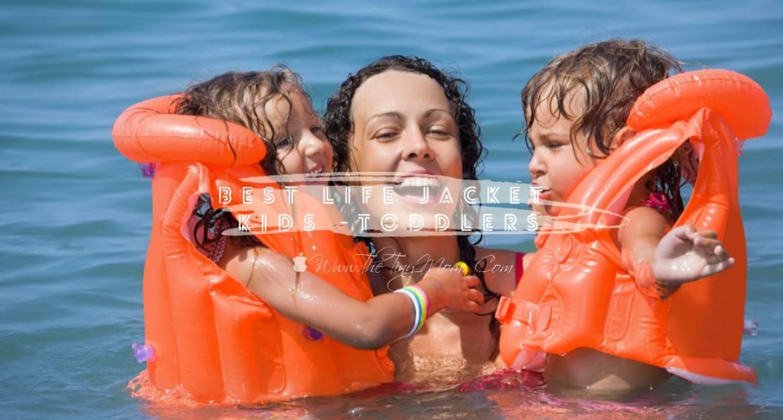 best life jacket for kids