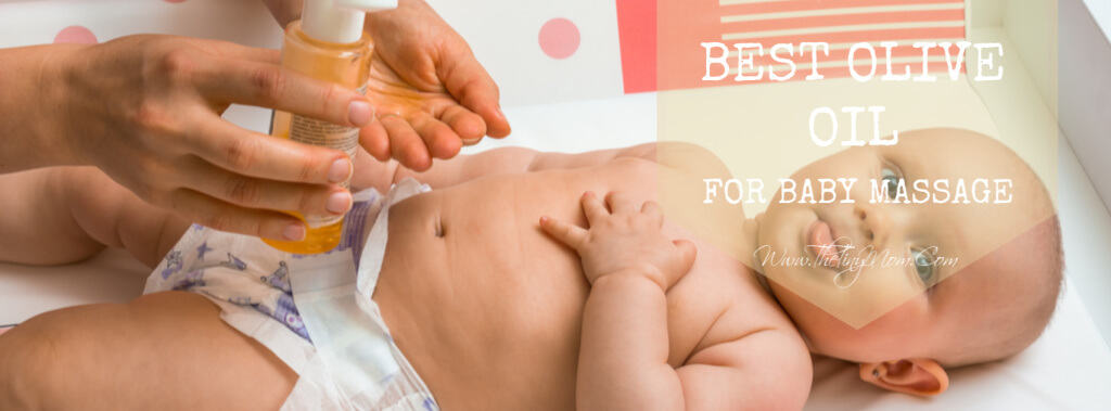 best olive oil for baby massage