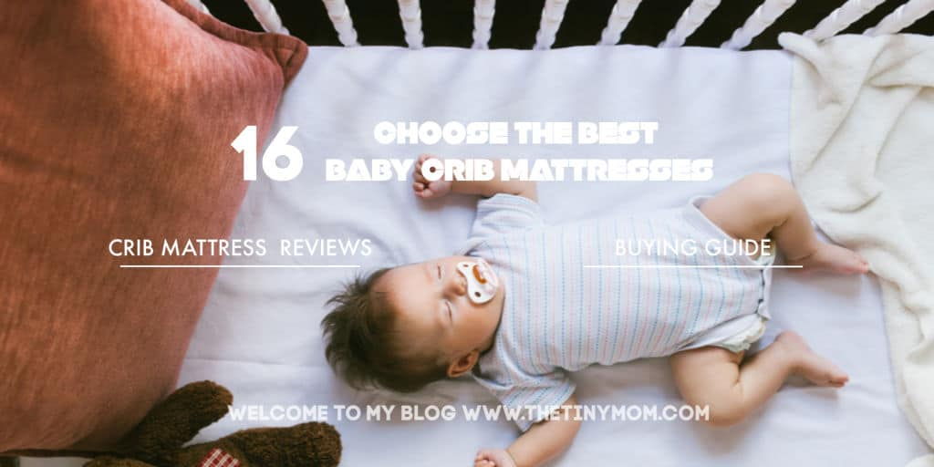 best baby crib mattress reviews