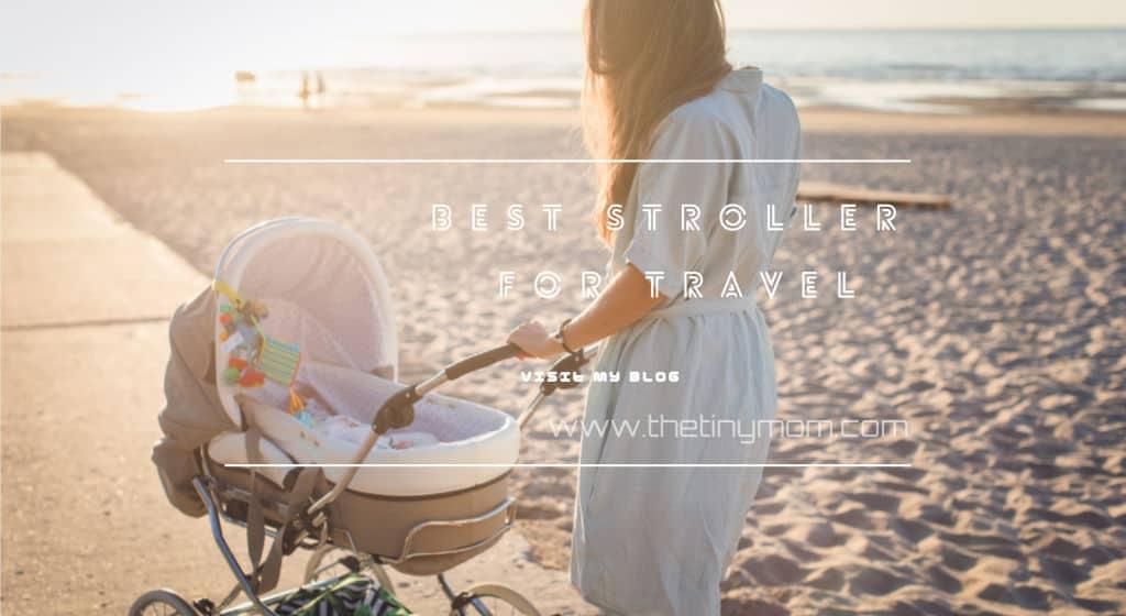 best stroller for travel