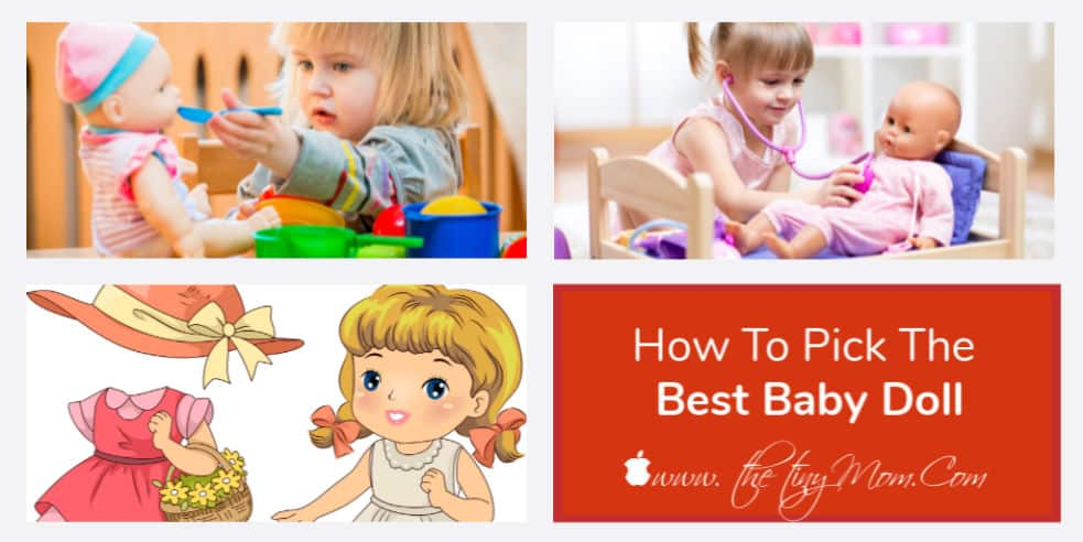 How To Pick The Best Baby Doll