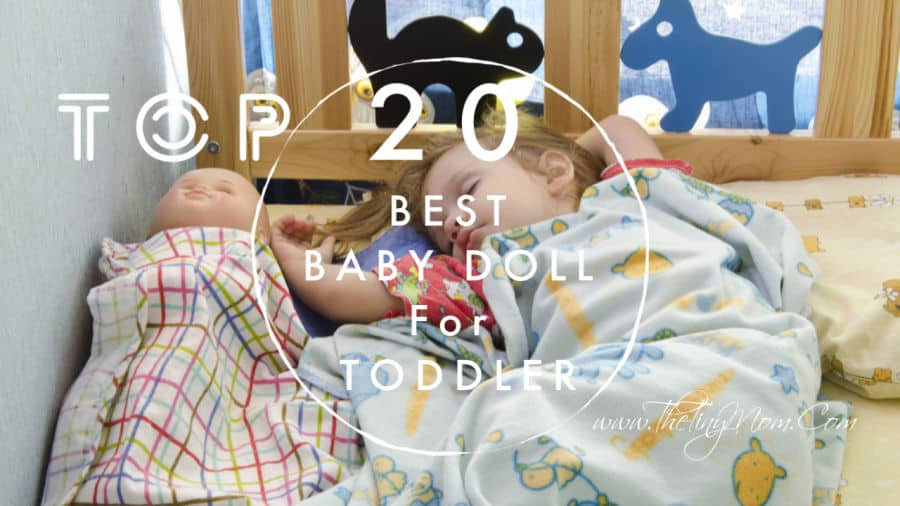 best baby doll for toddler