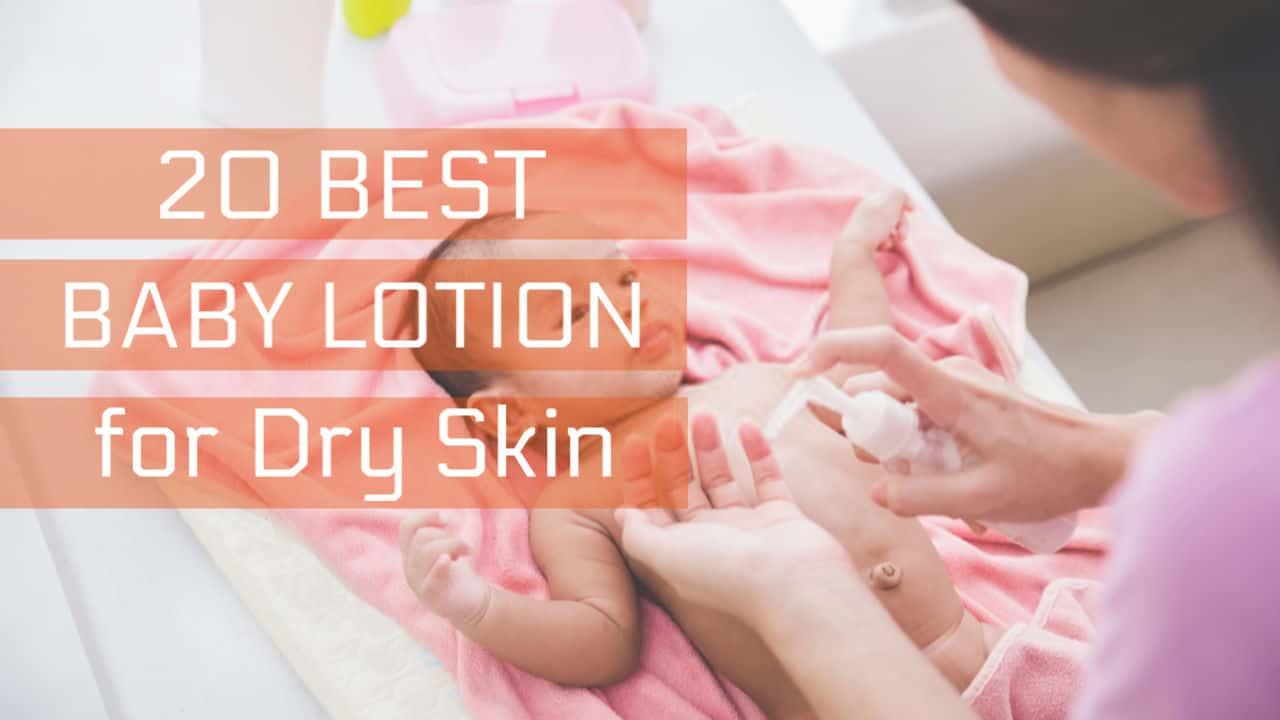 best baby lotion for dry skin