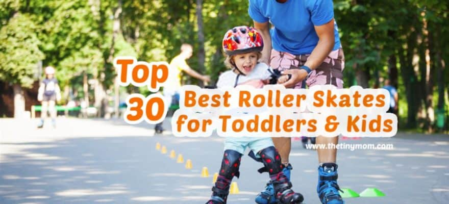 Best Roller Skates for Toddlers and Kids 2020 (Reviews & Guide)