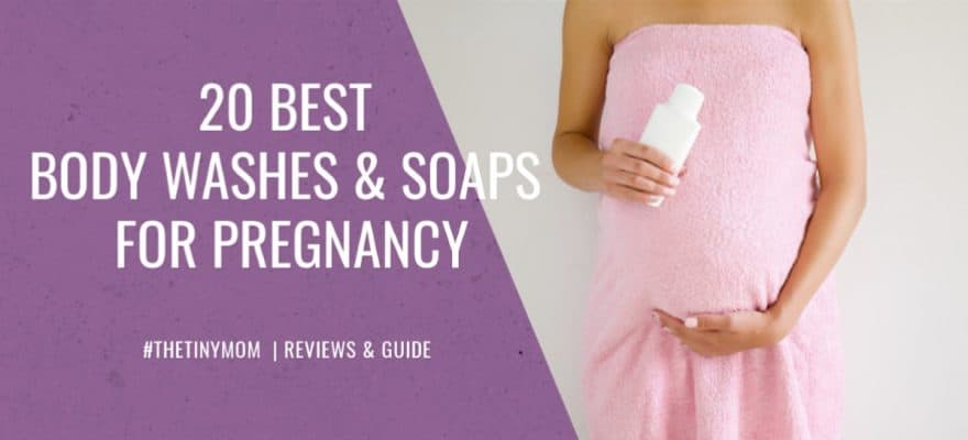 Best Body Washes and Soaps for Pregnancy