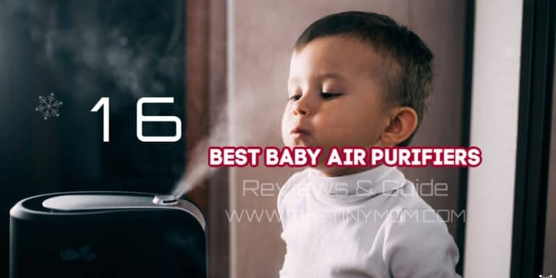 Best Baby Air Purifiers Reviews Guide