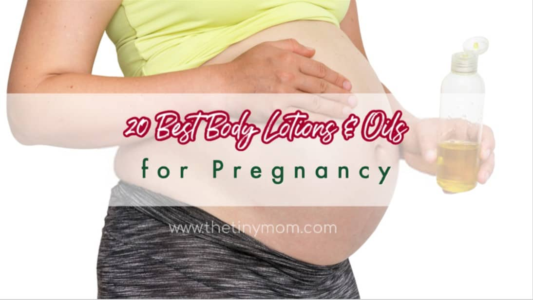 Best Body Lotions & Oils for Pregnancy