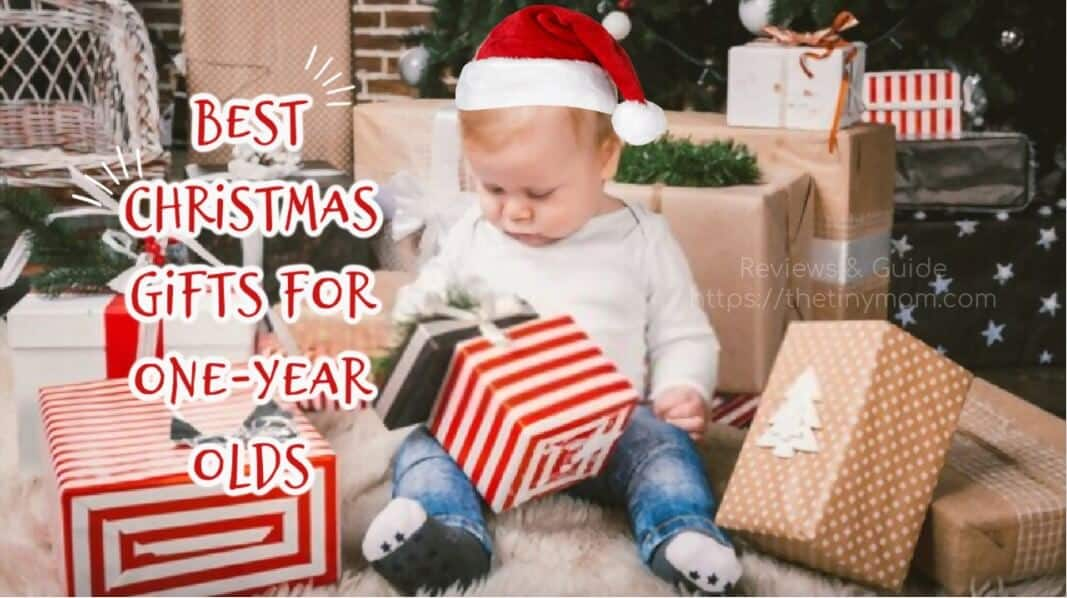 Best Christmas Gifts for One-Year-Olds